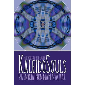 Kaleidosouls espelhos da luz por Marta & Patricia Norman