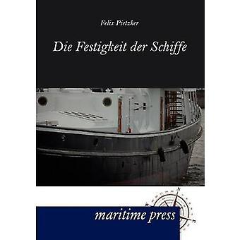 Festigkeit der Schiffe by Pietzker & Felix