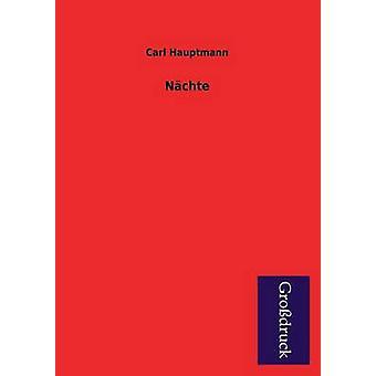 Nachte by Hauptmann & Carl