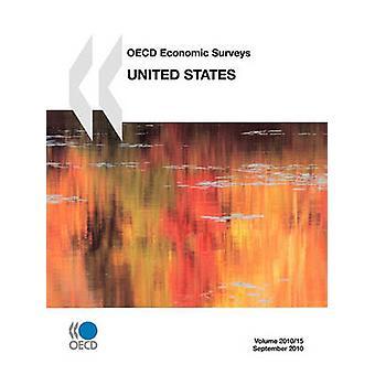 OECD: S ekonomiska undersökningar USA 2010 av OECD Publishing