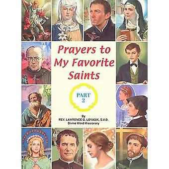 Prayers to My Favorite Saints (Part 2) Book
