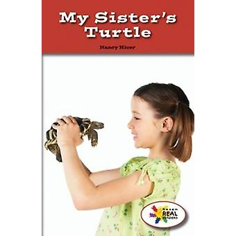 My Sister's Turtle by Nancy Hicer - 9781499496758 Book