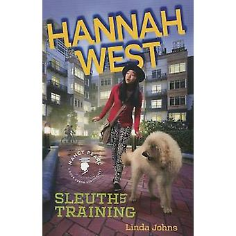 Hannah West - Sleuth in Training by Linda Johns - 9781503946941 Book