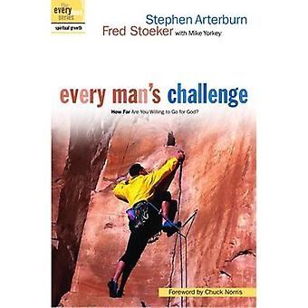 Every Man's Challenge - How Far are You Willing to Go for God? by Step