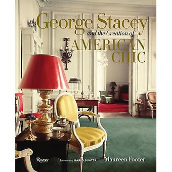George Stacey and the Creation of American Chic (Hardcover) by Footer Maureen