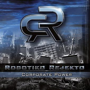 Robotiko Rejekto - Corporate Power [CD] USA import