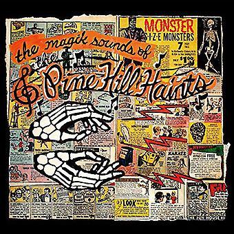Pine Hill Haints - Magik lyde af Pine Hill Haints [CD] USA importen
