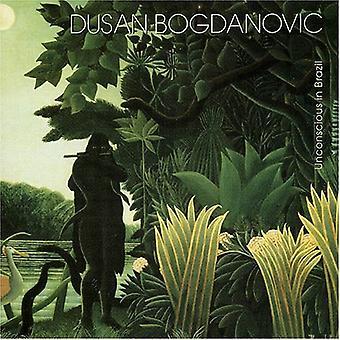 Dusan Bogdanovic - bevidstløs i Brasilien [CD] USA import