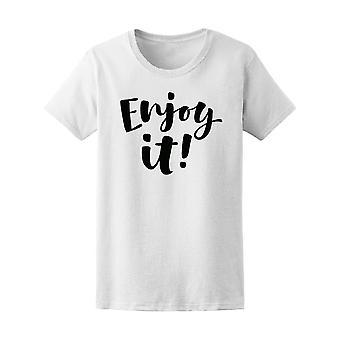 Enjoy It! Tee Women's -Image by Shutterstock