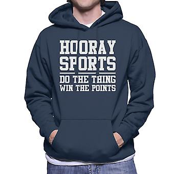 Hooray Sports Do The Thing Win The Points Slogan Men's Hooded Sweatshirt
