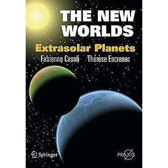 The New Worlds - Extrasolar Planets by Fabienne Casoli - Therese Encre