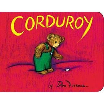 Corduroy by Don Freeman - 9780451470799 Book