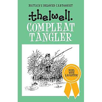 Compleat Tangler par Norman Thelwell - livre 9780749017019