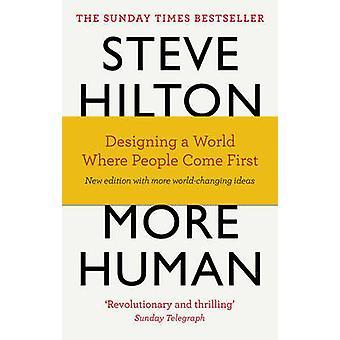 Mere Human - designe en verden, hvor folk kommer første af Steve Hilton