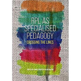 RPL as specialised pedagogy - Crossing the lines by Linda Cooper - Ala