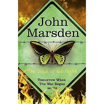 The Dead of the Night by John Marsden - 9780857388735 Book