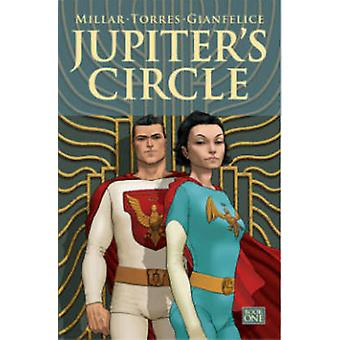 Jupiter's Circle - Volume 1 by Wilfredo Torres - Davide Gianfelice - M