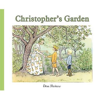 Christopher's Garden by Elsa Beskow - 9781782503491 Book
