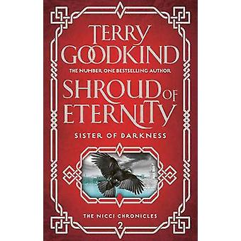 Shroud of Eternity by Terry Goodkind - 9781786691675 Book