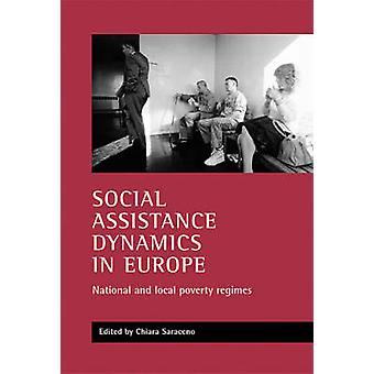 Social Assistance Dynamics in Europe - National and Local Poverty Regi