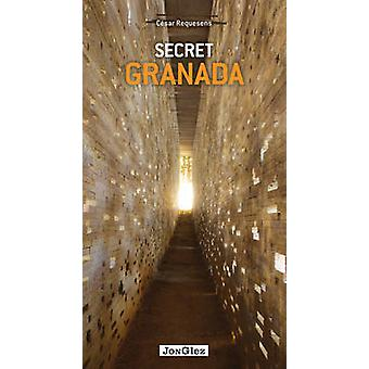 Secret Granada by Cesar Requesens - 9782361950255 Book
