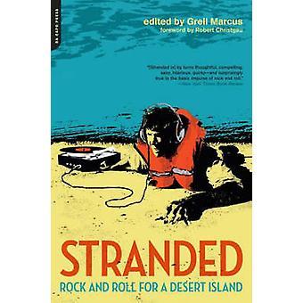 Stranded - Rock and Roll per un isola deserta da Greil Marcus - Robert