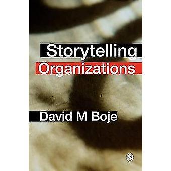 Organisations de narration par Boje & David M.