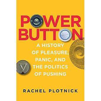 Botão - uma história de prazer - pânico - e a política de Pus de energia