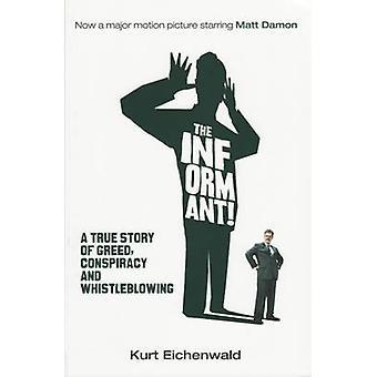 The Informant by Kurt Eichenwald - 9781846272554 Book
