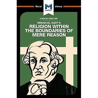 Religion Within the Boundaries of Mere Reason by Ian  Jackson - 97819