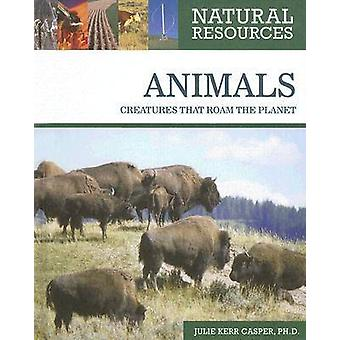 Animals by Julie Kerr Casper - 9780816063536 Book