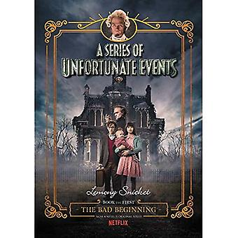 A Series Of Unfortunate Events #1: The Bad Beginning [Netflix Tie-in Edition] (Series of Unfortunate Events)