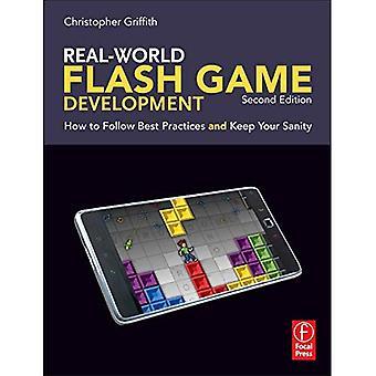 Verkliga Flash spelutveckling: Hur du följer bästa praxis och behålla ditt förnuft