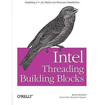 Intel Threading Building Blocks: Pourvoirie C++ d'un parallélisme de processeur multi-core