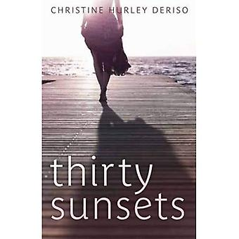 Thirty Sunsets