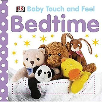 Bedtime (Baby Touch and Feel