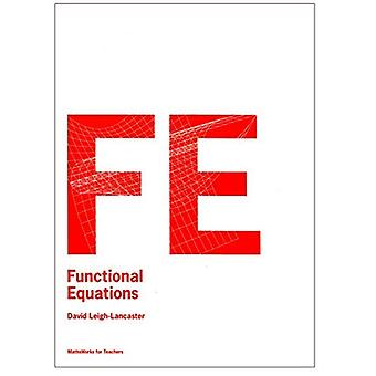 Functional Equations: Mathsworks for Teachers (Paperback)