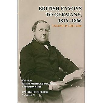 Brytyjski wysłanników do Niemiec 1816 1866: Tom 4, 1851 1866