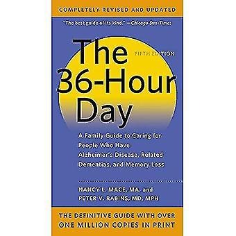 De 36 uur dag, 5e editie: een familie gids voor de zorg voor mensen die de ziekte van Alzheimer en aanverwante dementie geheugenverlies