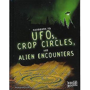 Handbok till UFO, Crop Circles och främmande möten (paranormala handböcker)