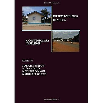 The Hydropolitics of Africa: A Contemporary Challenge (Cornell Institute for African Development)