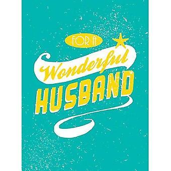 For a Wonderful Husband (Gift)