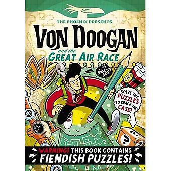 Von Doogan and the Great Air Race - The Phoenix Presents