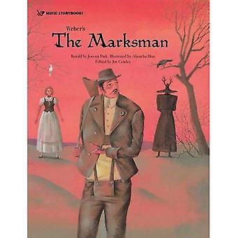 Weber's the Marksman (Music Storybooks)