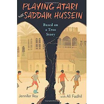 Spielen Atari mit Saddam Hussein: basierend auf einer wahren Geschichte