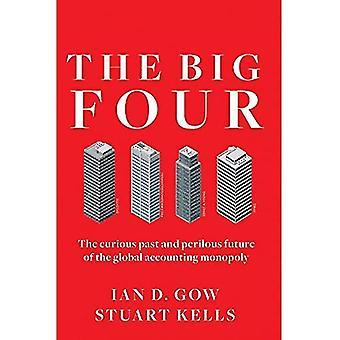 Fyrana stora: Nyfiken tidigare och farofyllda framtidens globala redovisning monopol