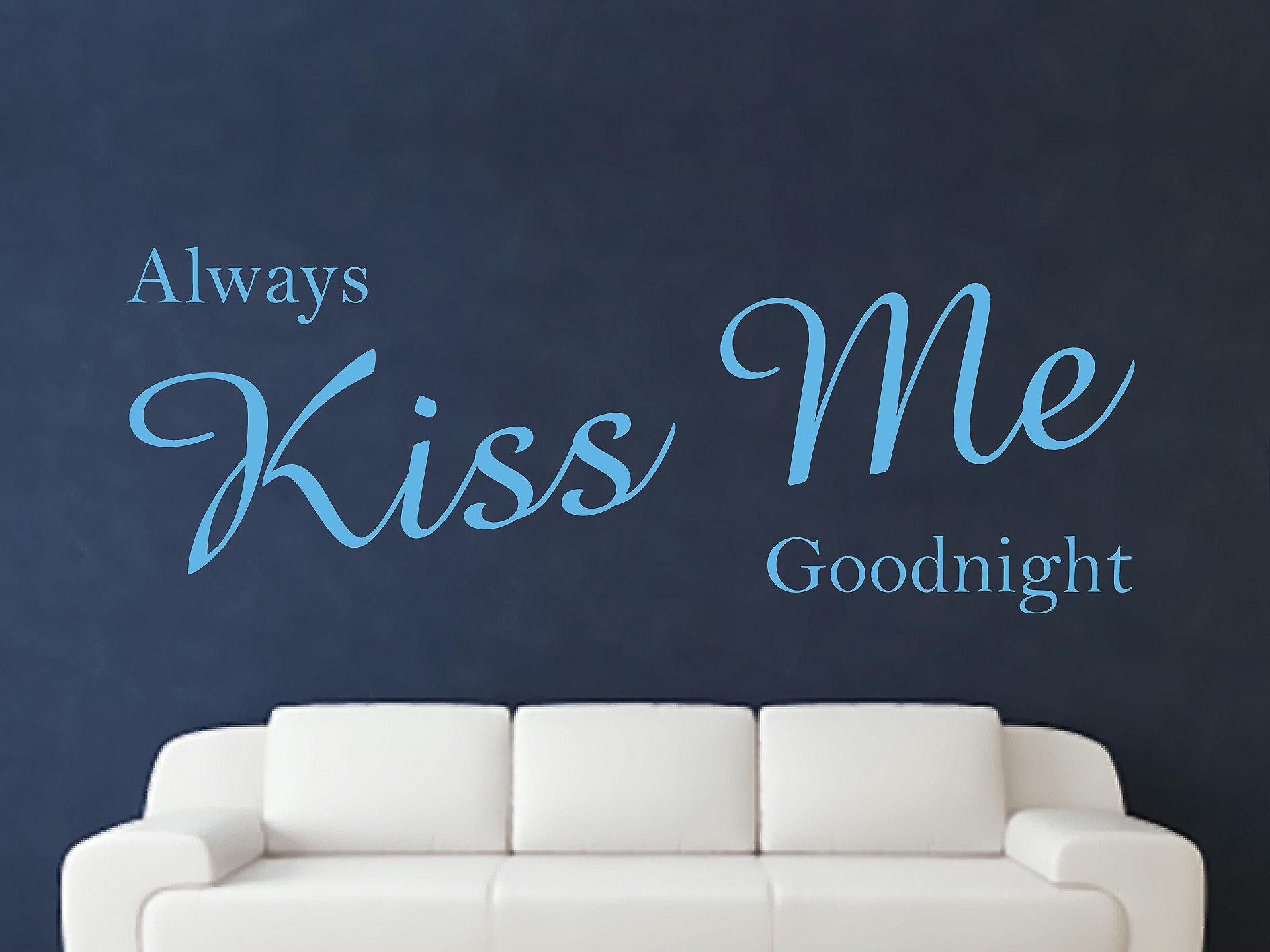 Always Kiss Me Goodnight Wall Art Sticker - Arctic Blue