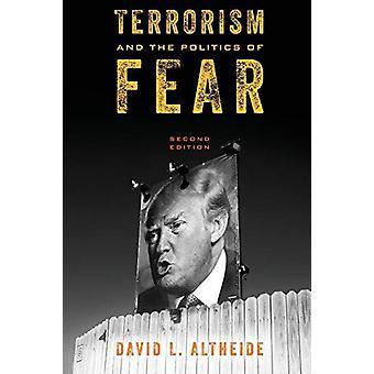 Terrorisme en de politiek van de angst door David L. Altheide - 97814422745