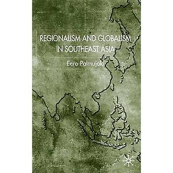 الإقليمية والعالمية في جنوب شرق آسيا من آرو آند بالموجوكي