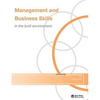 Management and Business Skills in the Built Environment by Waterhouse & Mike